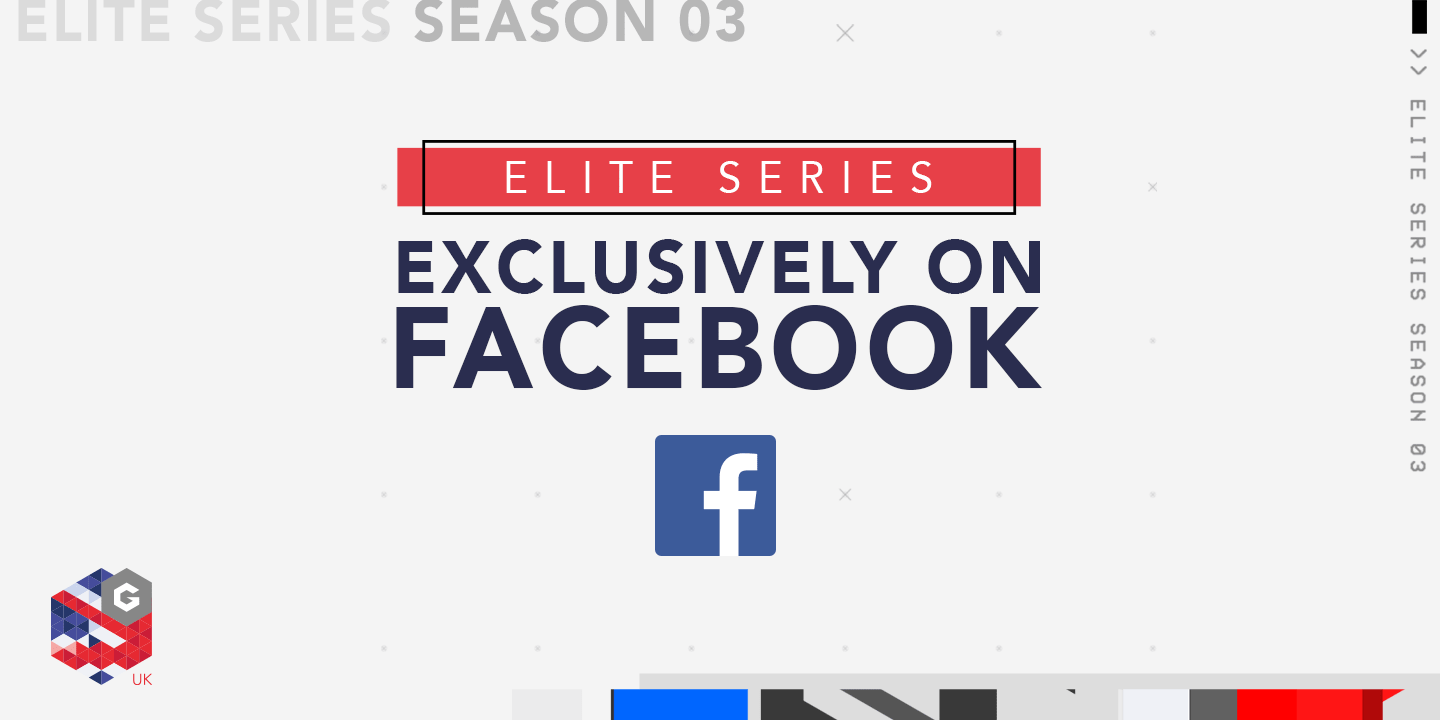 Gfinity Elite Series 3 Exclusively on Facebook | Gfinity Plc